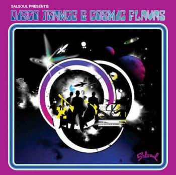 VA - Salsoul Presents: Disco Trance & Cosmic Flavas (2008)