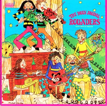 The Holy Modal Rounders - Good Taste Is Timeless (1971)