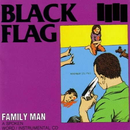 Black Flag - Family Man (1984)