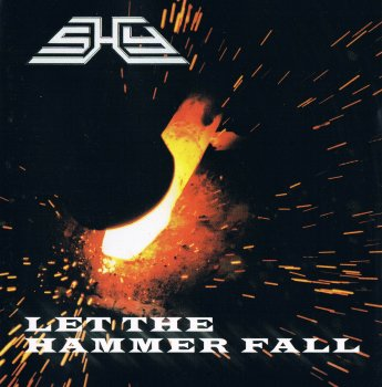 Shy - Let The Hammer Fall (1999)