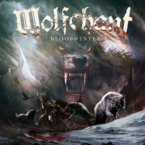 Wolfchant - Bloodwinter [2CD] (2017)