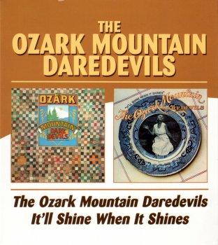 The Ozark Mountain Daredevils - The Ozark Mountain Daredevils / It'll Shine When It Shines [2 CD] (1973 / 1974)