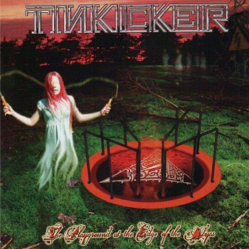 Tinkicker - Playground At The Edge Of The Abyss (2011)