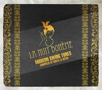 VA - La Nuit Boheme Vol. 1 - Modern Swing Tunes (2013)