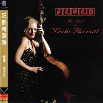 Nicki Parrott - Fever: The Best Of Nicki Parrott (Japan Edition) (2011)