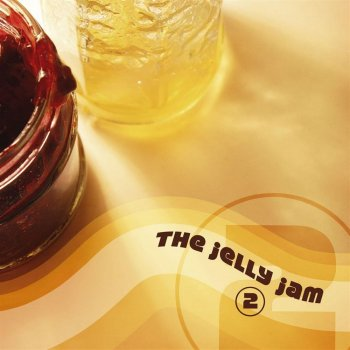 The Jelly Jam - The Jelly Jam 2 (2004)