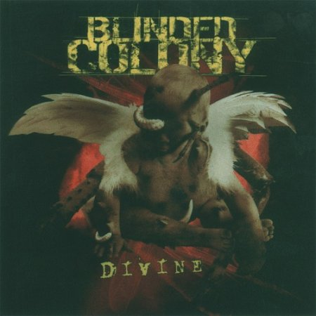 Blinded Colony - Divine (2003)