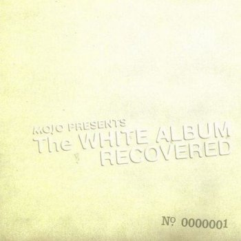 VA - Mojo Presents The White Album Recovered No. 0000001 & No. 0000002 (2008)