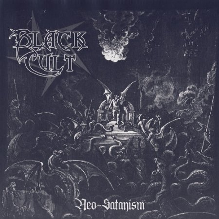 Black Cult - Neo-Satanism (2014)