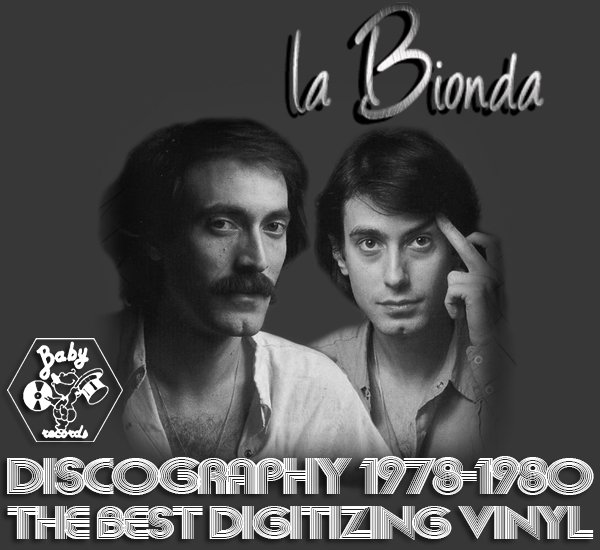 LA BIONDA «Discography on vinyl + bonus» (5 x LP • Baby Records Limited • 1978-1986)