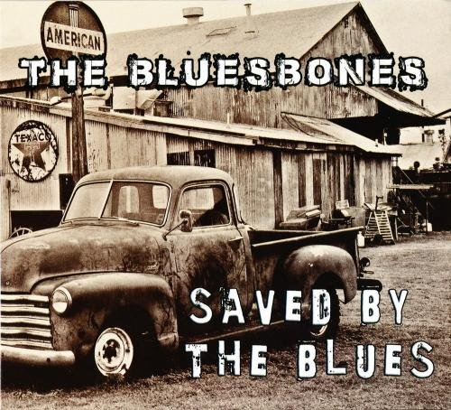 The BluesBones - Saved By The Blues (2015)