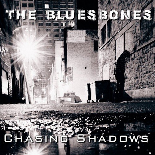 The Bluesbones - Chasing Shadows (2018)