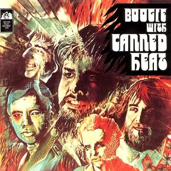 Canned Heat - Boogie with Canned Heat [Reissue 1989] (1968)