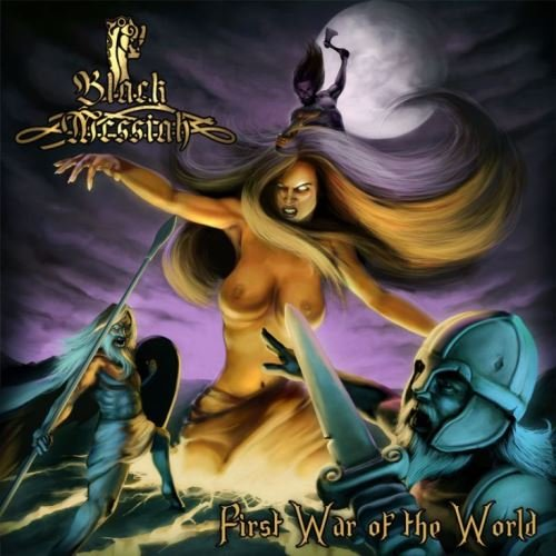 Black Messiah - First War Of The World (2009)