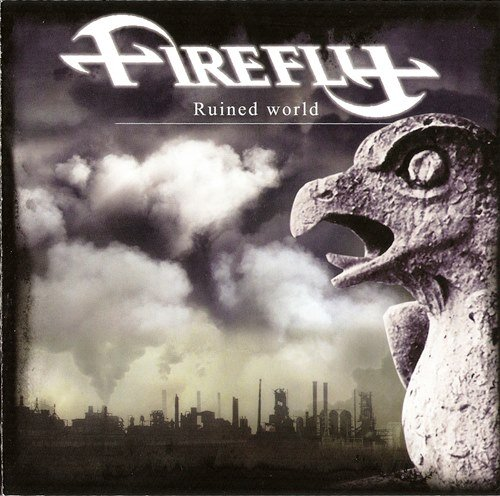 Firefly - Ruined World (2010)