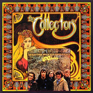 The Collectors - The Collectors / Grass And Wild Strawberries (1967 / 1968)