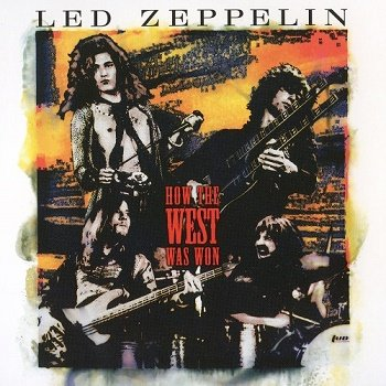 Led Zeppelin - How West Was Won [Remaster 2018] (2003)