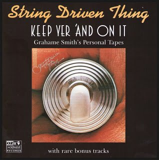 String Driven Thing - Keep Yer 'And On It (1975)
