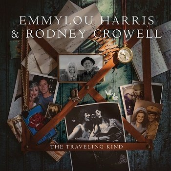 Emmylou Harris & Rodney Crowell - The Traveling Kind (2015)
