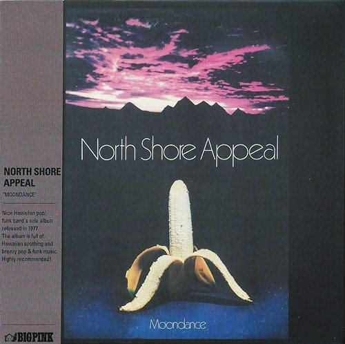 North Shore Appeal - Moondance (1977) [Remart. 2014]
