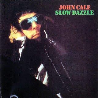 John Cale - Slow Dazzle (1975)