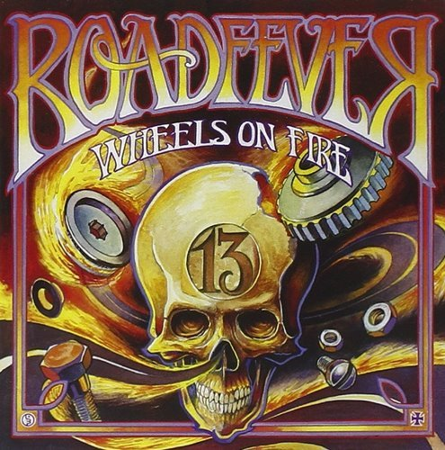 Roadfever - Wheels On Fire (2009)