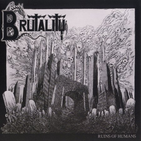Brutality - Ruins of Humans (EP) 2013