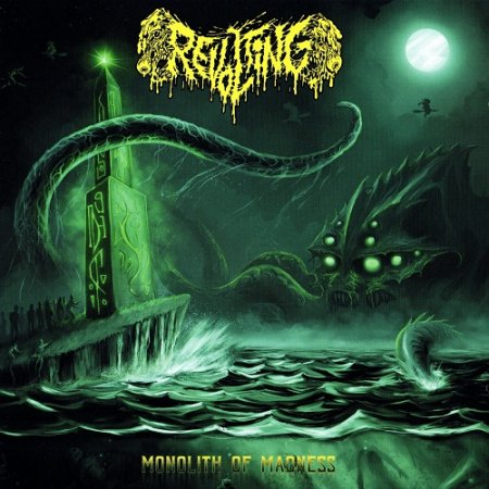 Revolting - Monolith of Madness (2018)