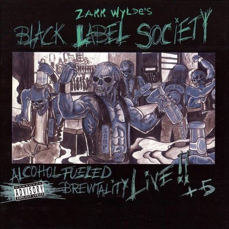 Black Label Society - Alcohol Fueled Brewtality (Live, 2CD) 2001