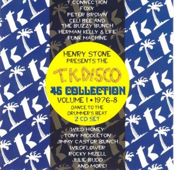 VA - T.K. Disco 45 Collection Volume 1 1976-8 [2CD Set] (1999)