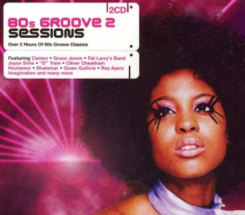 VA - 80s Groove 2 Sessions [2CD Set] (2006)
