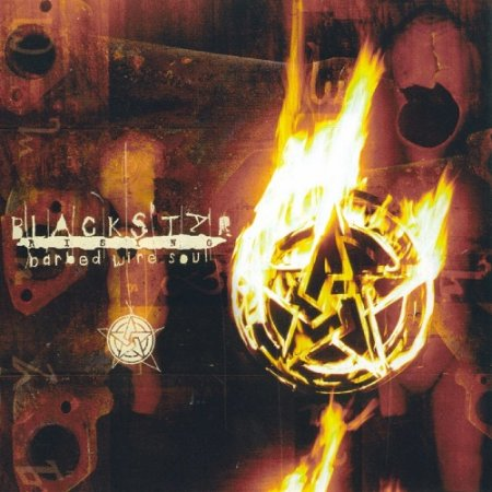 Blackstar Rising - Barbed Wire Soul (1997)