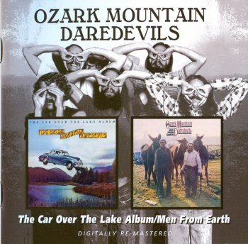 The Ozark Mountain Daredevils - The Car Over The Lake Album / Men From Earth (1975 / 1976)