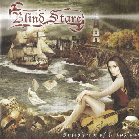 Blind Stare - Symphony of Delusions (2005)