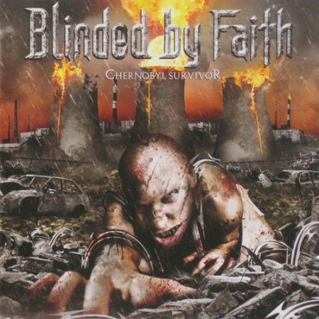 Blinded by Faith - Chernobyl Survivor (2012)