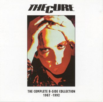 The Cure - The Complete B-Side Collection 1987-1992 (1993)