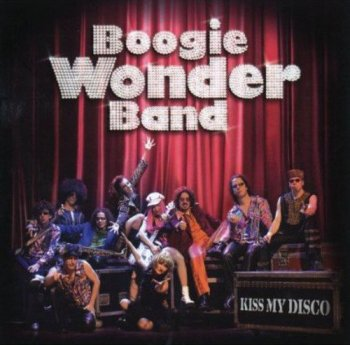 Boogie Wonder Band - Kiss My Disco [2CD Set] (2004)