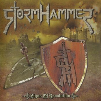 StormHammer - Signs Of Revolution (2009)