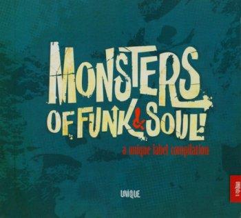 VA - Monsters Of Funk & Soul (A Unique Label Compilation) (2010)