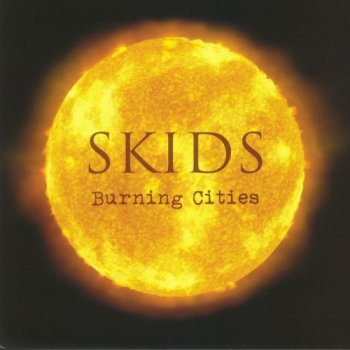 Skids - Burning Cities (2018)