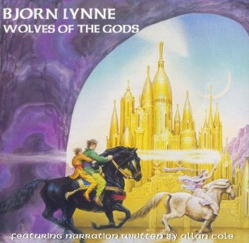 Bjorn Lynne - Wolves Of The Gods (1999)