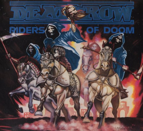 Deathrow - Riders Of Doom (1986) [2018]