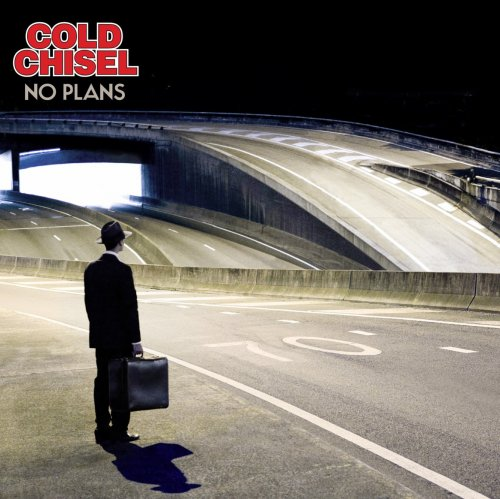 Cold Chisel - No Plans (2012)