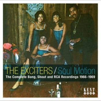 The Exciters - Soul Motion: The Complete Bang, Shout and RCA Recordings 1966-1969 (2009)