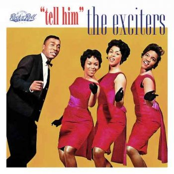 The Exciters - Tell Him (1991)