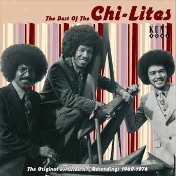 The Chi-Lites - The Best of The Chi-Lites: The Original Brunswick Recordings 1969-1976 (2004)
