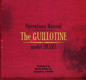 Black Bonzo - Operations Manual, The Guillotine Model Drama (2009)