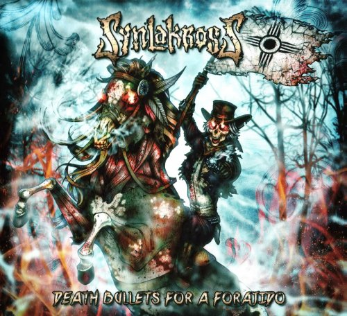 SynlakrosS - Death Bullets For A Forajido (2016)