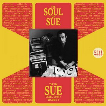 VA - The UK Sue Label Story Volume 3: The Soul Of Sue (2004)
