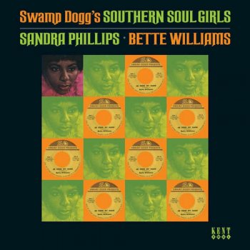 Sandra Phillips & Bette Williams - Swamp Dogg's Southern Soul Girls (2007)